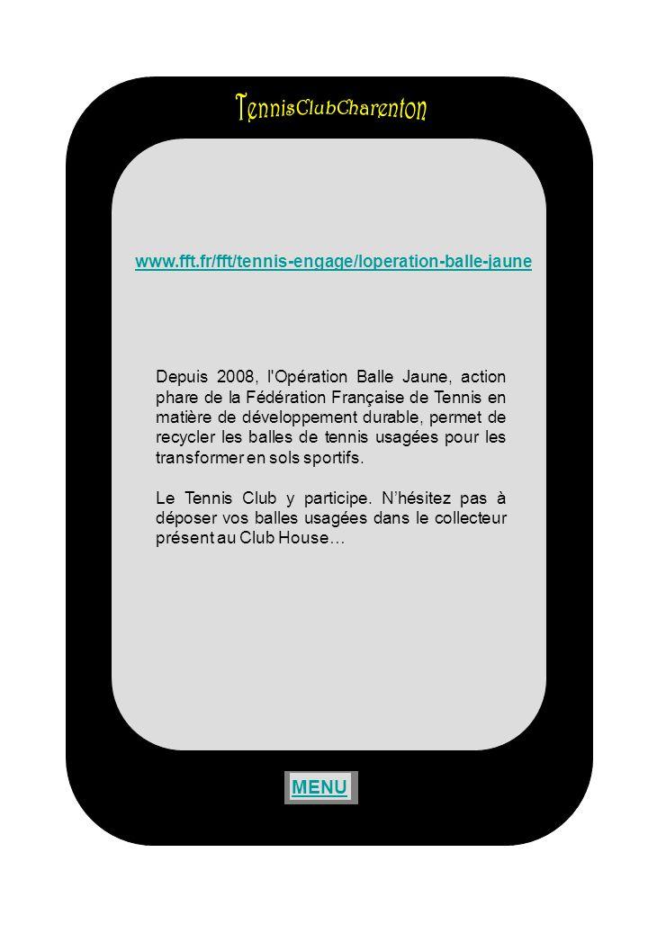 Depuis 2008, l Opération Balle Jaune, action phare de la Fédération Française de Tennis en matière de développement durable, permet de recycler les balles de tennis usagées pour les transformer en sols sportifs.
