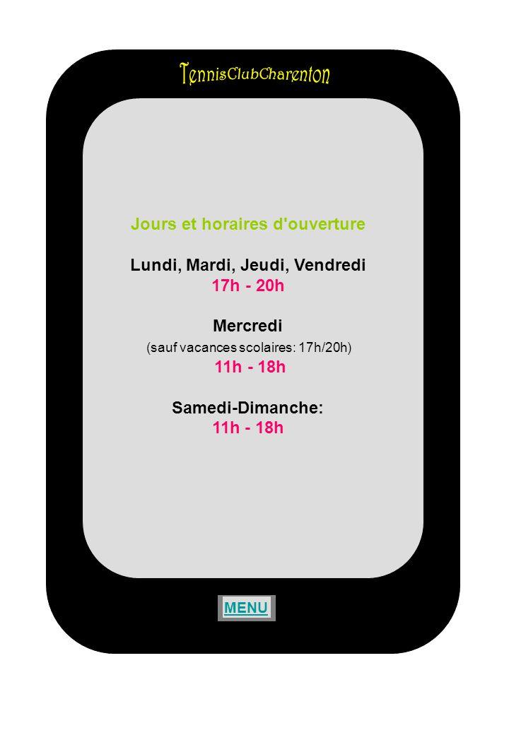LIGUE DE TENNIS Stade Duvauchelle Chemin des Bassins 94035 CRETEIL Tel: 01 43 39 85 58 Fax: 01 43 77 06 72 e-mail : ligue.val-de-marne@fft.fr OUVERTUREligue.val-de-marne@fft.fr du lundi au vendredi de 10 h à 17 h MENU