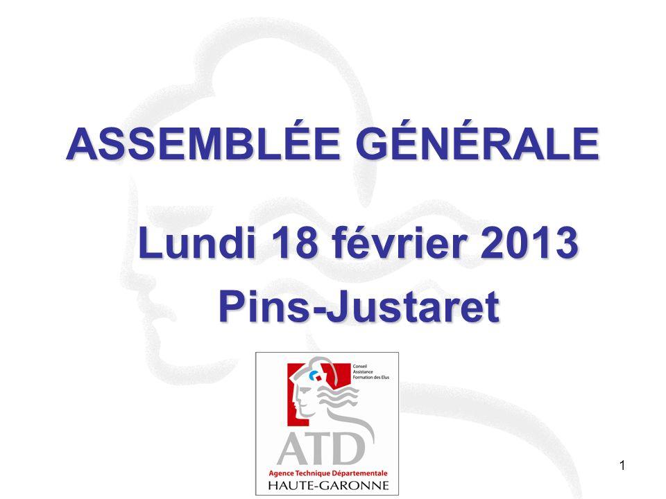 1 ASSEMBLÉE GÉNÉRALE Lundi 18 février 2013 Pins-Justaret