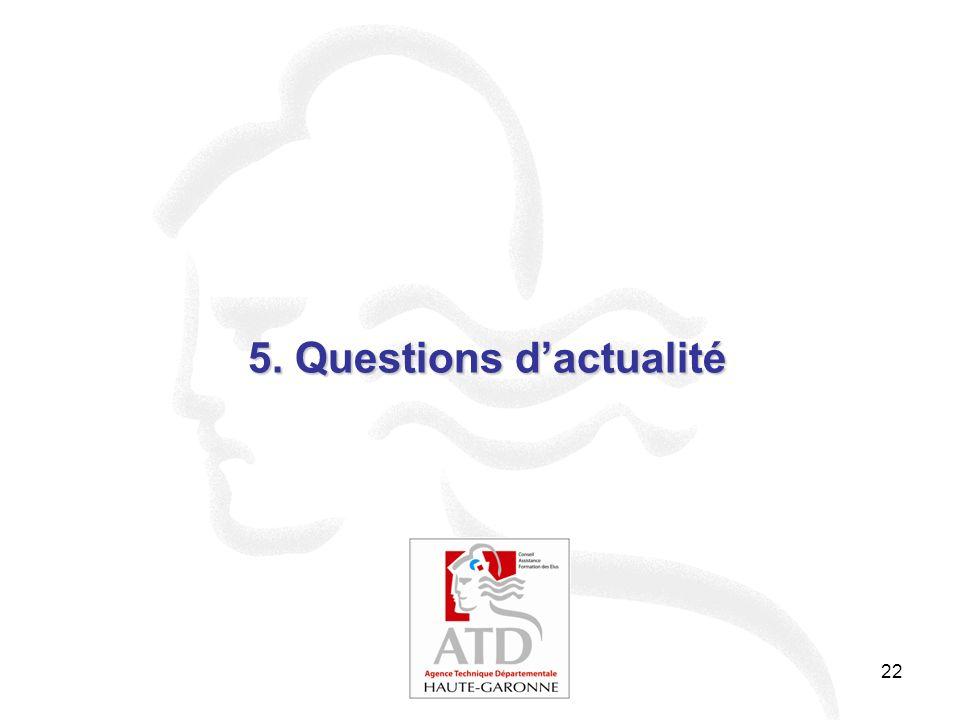22 5. Questions dactualité