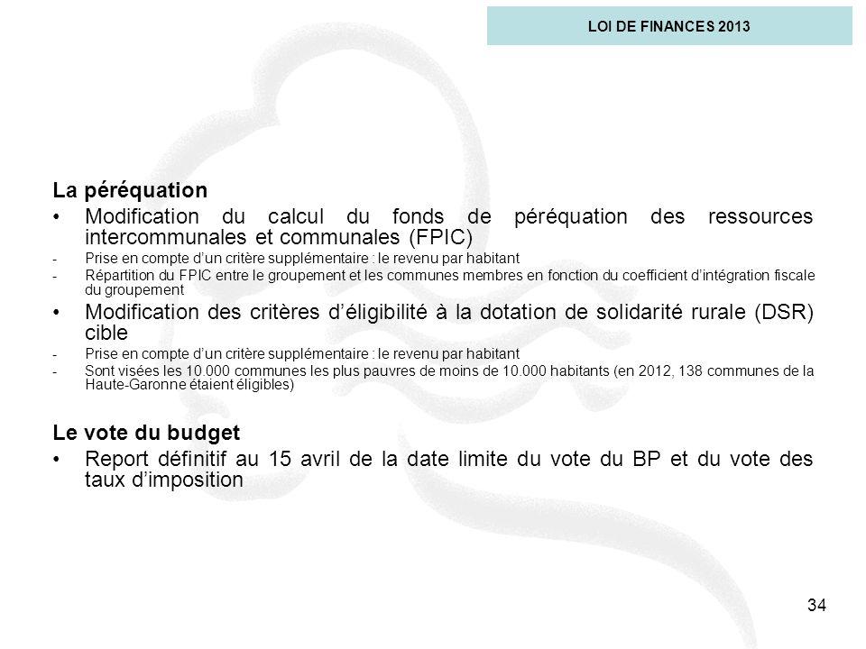 La péréquation Modification du calcul du fonds de péréquation des ressources intercommunales et communales (FPIC) -Prise en compte dun critère supplém