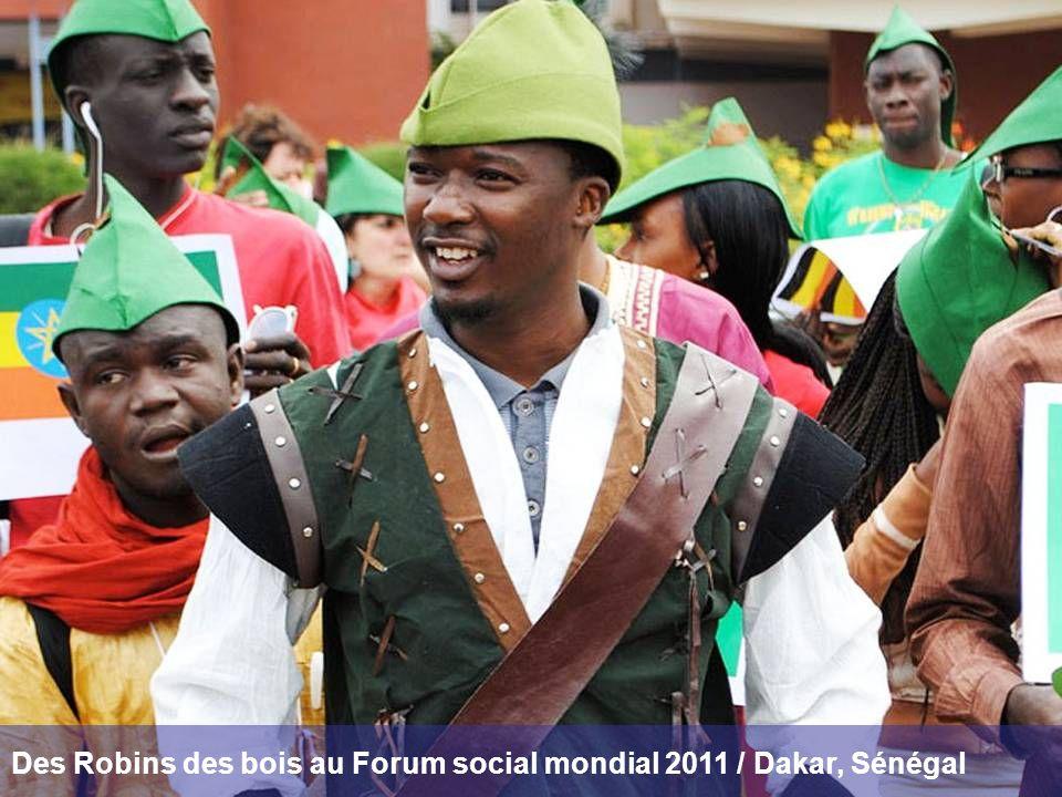 Des Robins des bois au Forum social mondial 2011 / Dakar, Sénégal