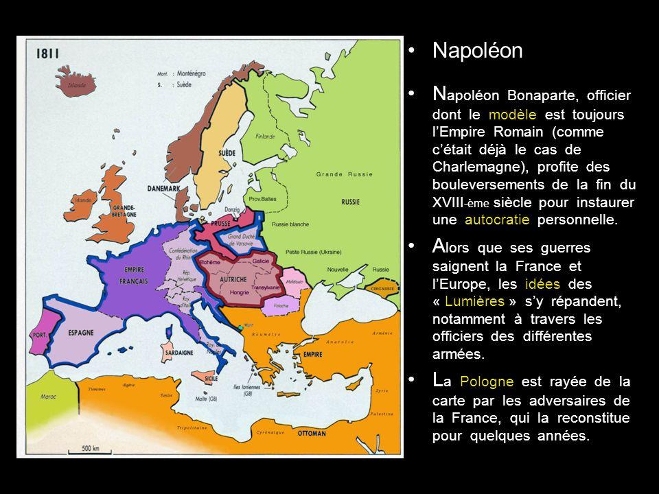 Napoléon N apoléon Bonaparte, officier dont le modèle est toujours lEmpire Romain (comme cétait déjà le cas de Charlemagne), profite des bouleversements de la fin du XVIII -ème siècle pour instaurer une autocratie personnelle.