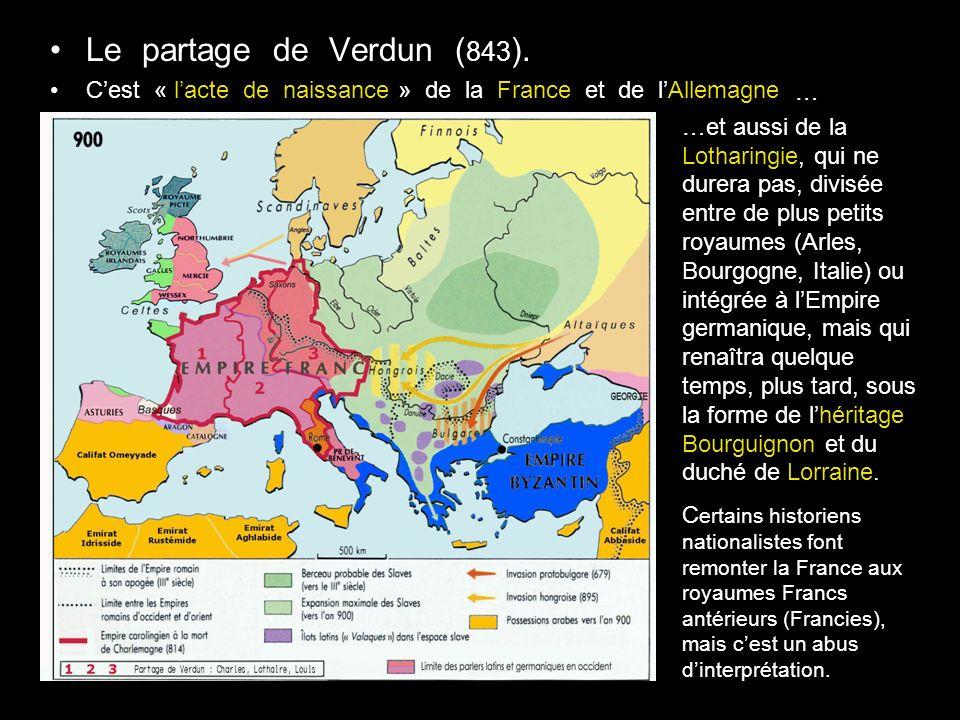 Le partage de Verdun ( 843 ).