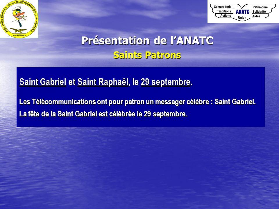 Saints Patrons Saint Gabriel et Saint Raphaël, le 29 septembre. Les Télécommunications ont pour patron un messager célèbre : Saint Gabriel. La fête de