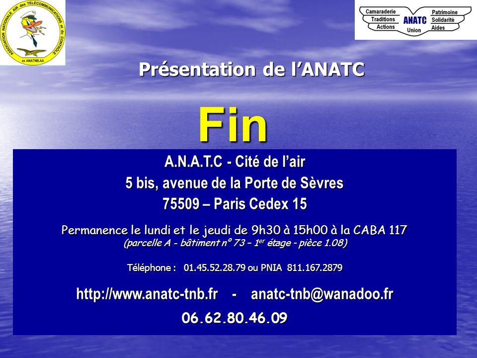 Présentation de lANATC A.N.A.T.C - Cité de lair 5 bis, avenue de la Porte de Sèvres 75509 – Paris Cedex 15 Permanence le lundi et le jeudi de 9h30 à 1