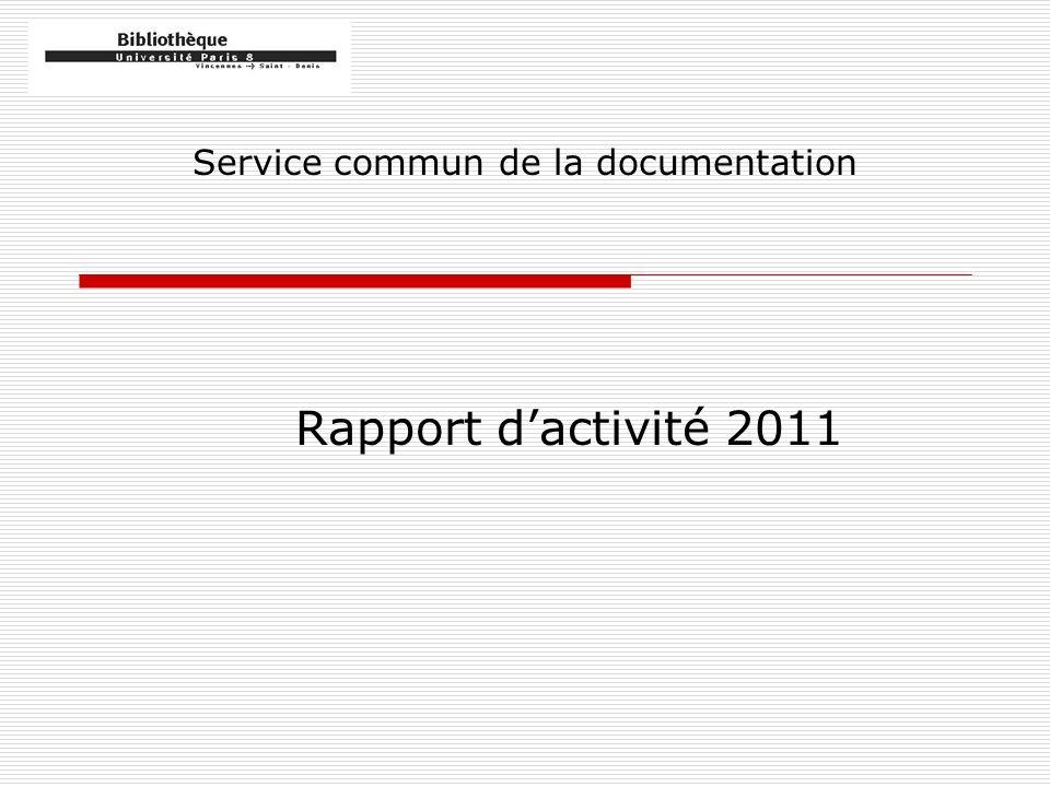 Service commun de la documentation Rapport dactivité 2011