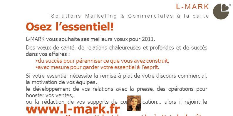 L-MARK vous souhaite une bonne et heureuse année 2011 …