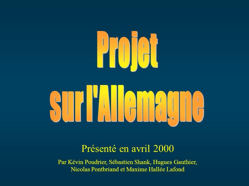 Présenté en avril 2000 Par Kévin Poudrier, Sébastien Shank, Hugues Gauthier, Nicolas Pontbriand et Maxime Hallée Lafond