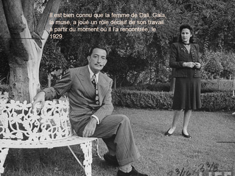 Il est bien connu que la femme de Dali, Gala, la muse, a joué un rôle décisif de son travail à partir du moment où il la rencontrée, le 1929.