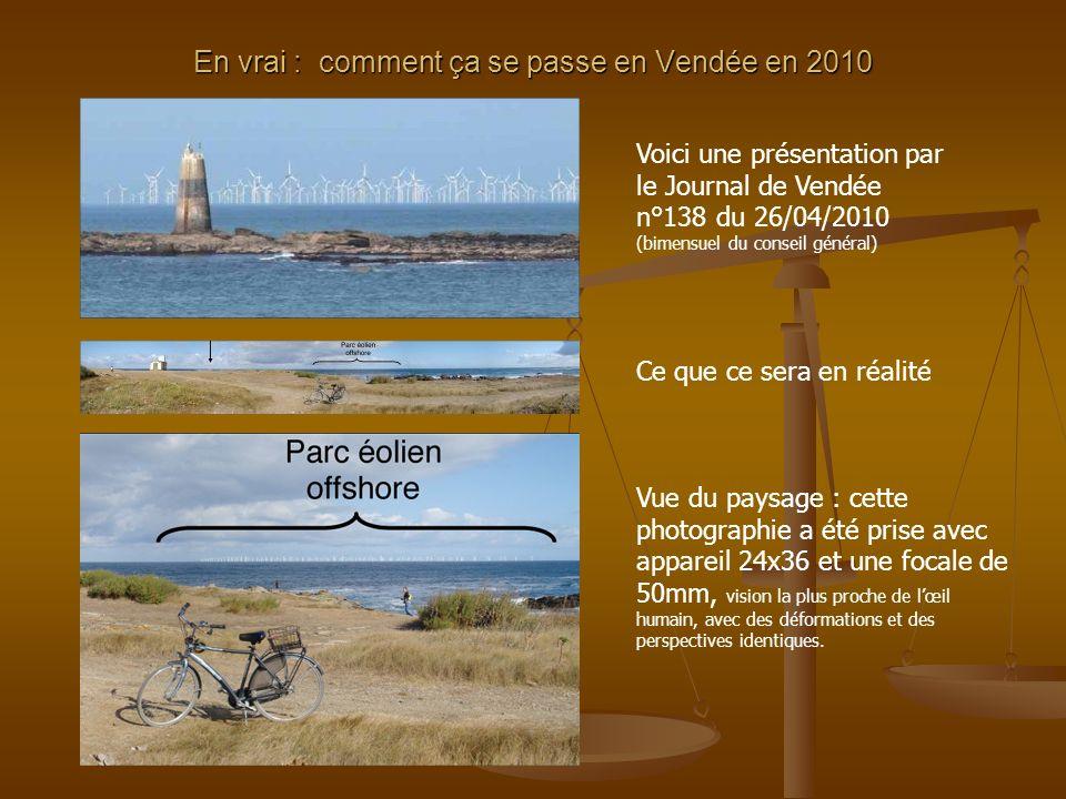 En vrai : comment ça se passe en Vendée en 2010 Voici une présentation par le Journal de Vendée n°138 du 26/04/2010 (bimensuel du conseil général) Ce