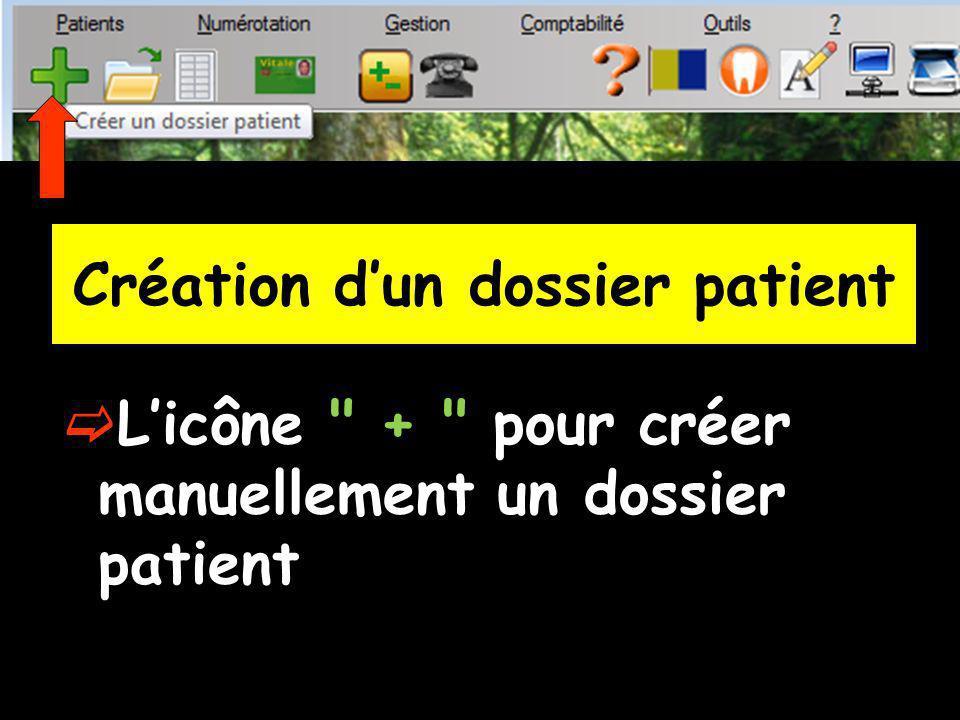 Création dun dossier patient Par le menu Patients Création
