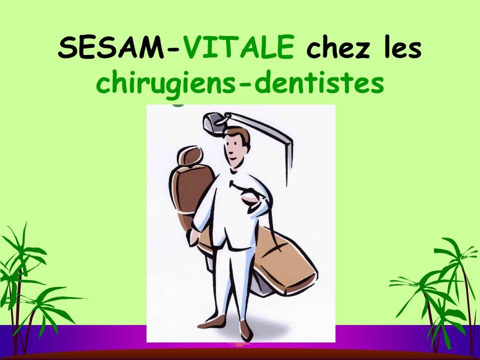 SESAM-VITALE chez les chirugiens-dentistes