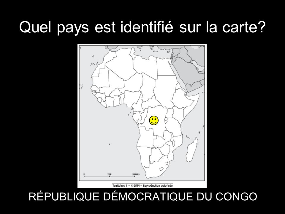 Quel pays est identifié sur la carte? RÉPUBLIQUE DÉMOCRATIQUE DU CONGO
