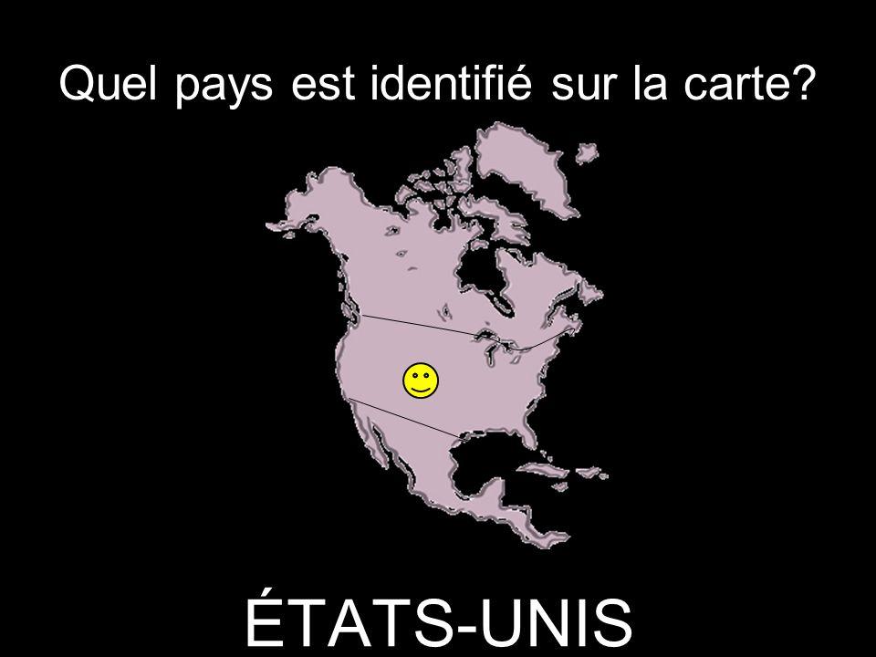 Quel pays est identifié sur la carte? ÉTATS-UNIS