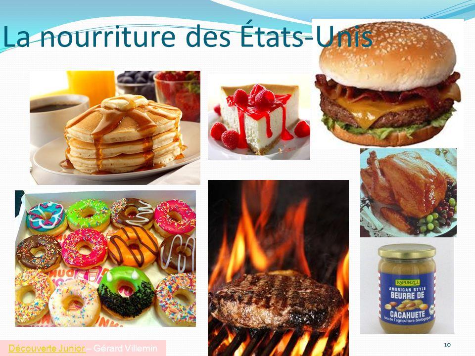 La nourriture des États-Unis 10 Découverte Junior Découverte Junior – Gérard Villemin