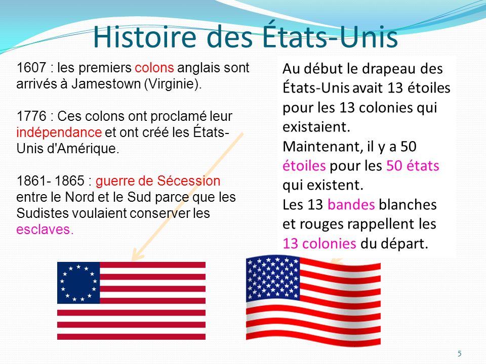 Histoire des États-Unis 1607 : les premiers colons anglais sont arrivés à Jamestown (Virginie). 1776 : Ces colons ont proclamé leur indépendance et on