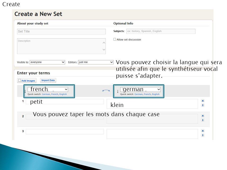 Create Vous pouvez taper les mots dans chaque case petit klein frenchgerman Vous pouvez choisir la langue qui sera utilisée afin que le synthétiseur v