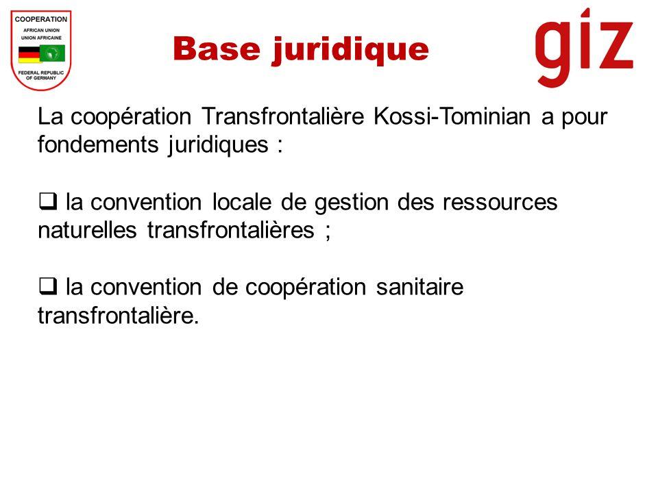 Base juridique La coopération Transfrontalière Kossi-Tominian a pour fondements juridiques : la convention locale de gestion des ressources naturelles