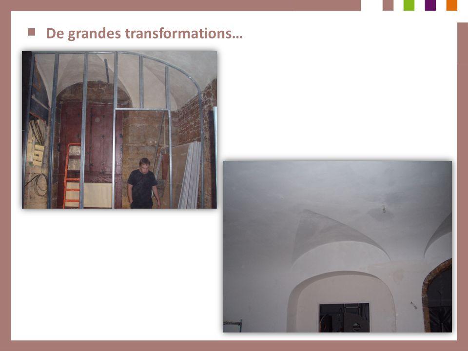 De grandes transformations…