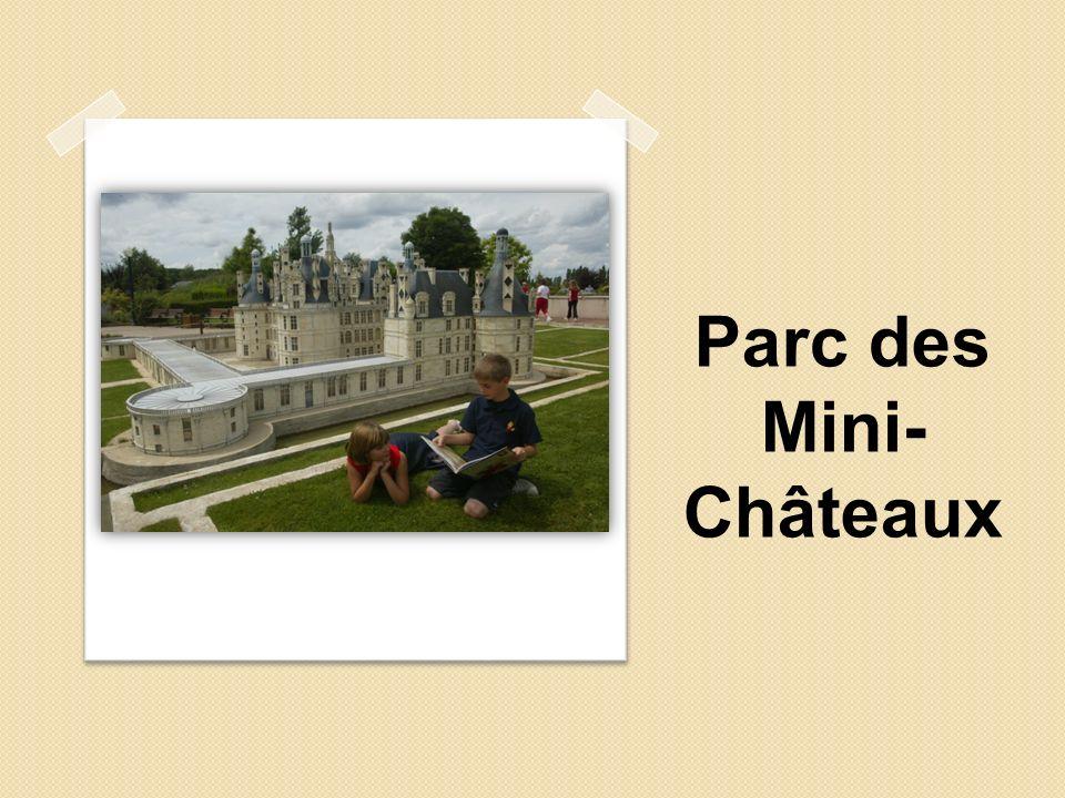 Parc des Mini- Châteaux