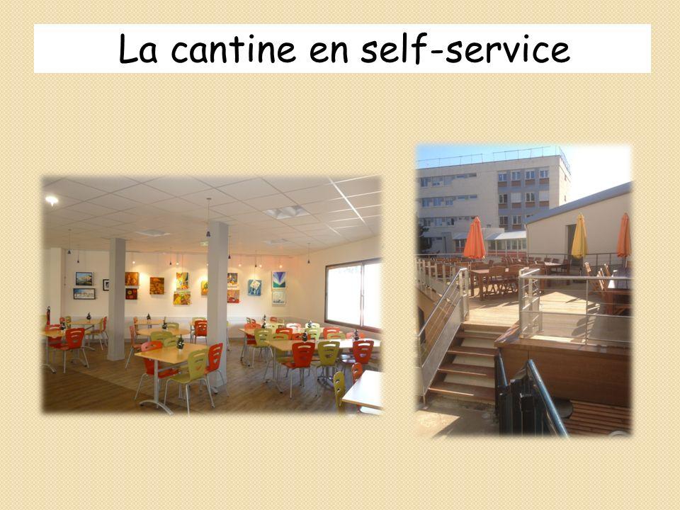 La cantine en self-service