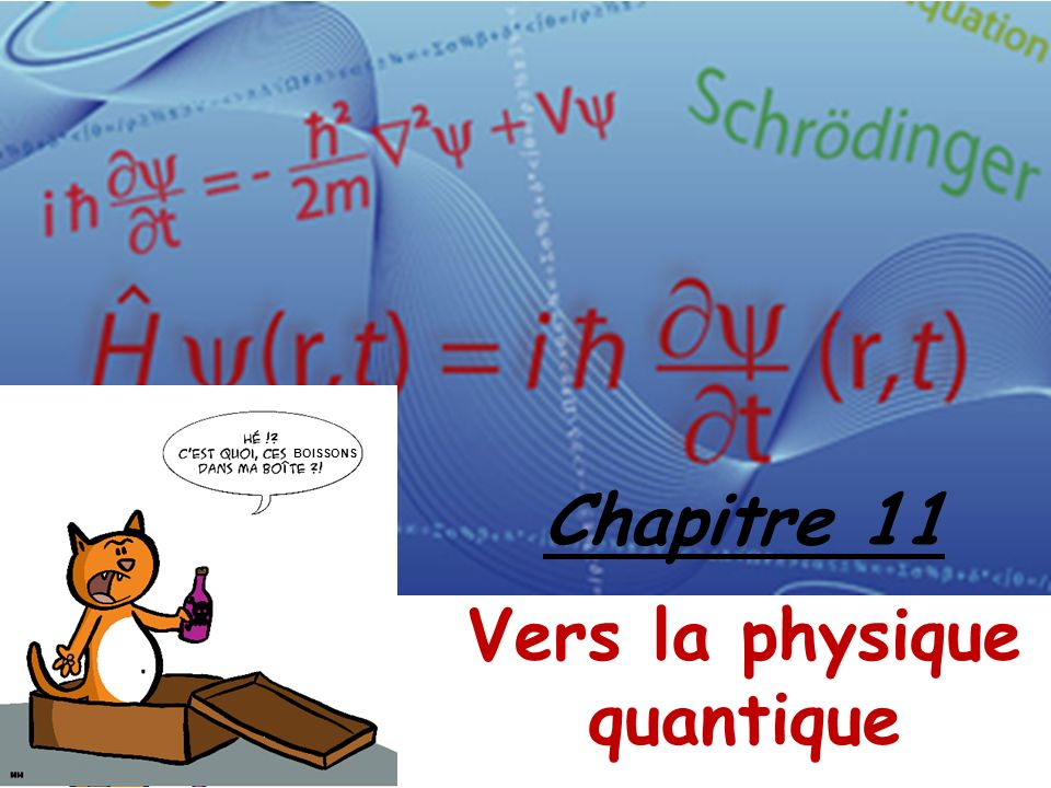 Chapitre 11 Vers la physique quantique BOISSONS