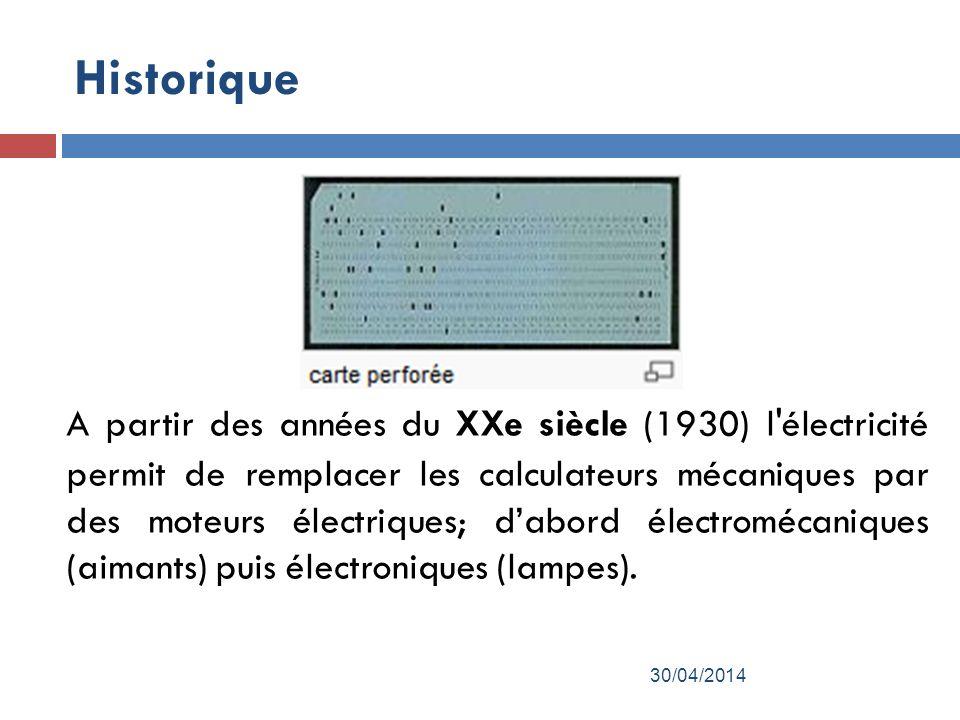 Historique A partir des années du XXe siècle (1930) l électricité permit de remplacer les calculateurs mécaniques par des moteurs électriques; dabord électromécaniques (aimants) puis électroniques (lampes).