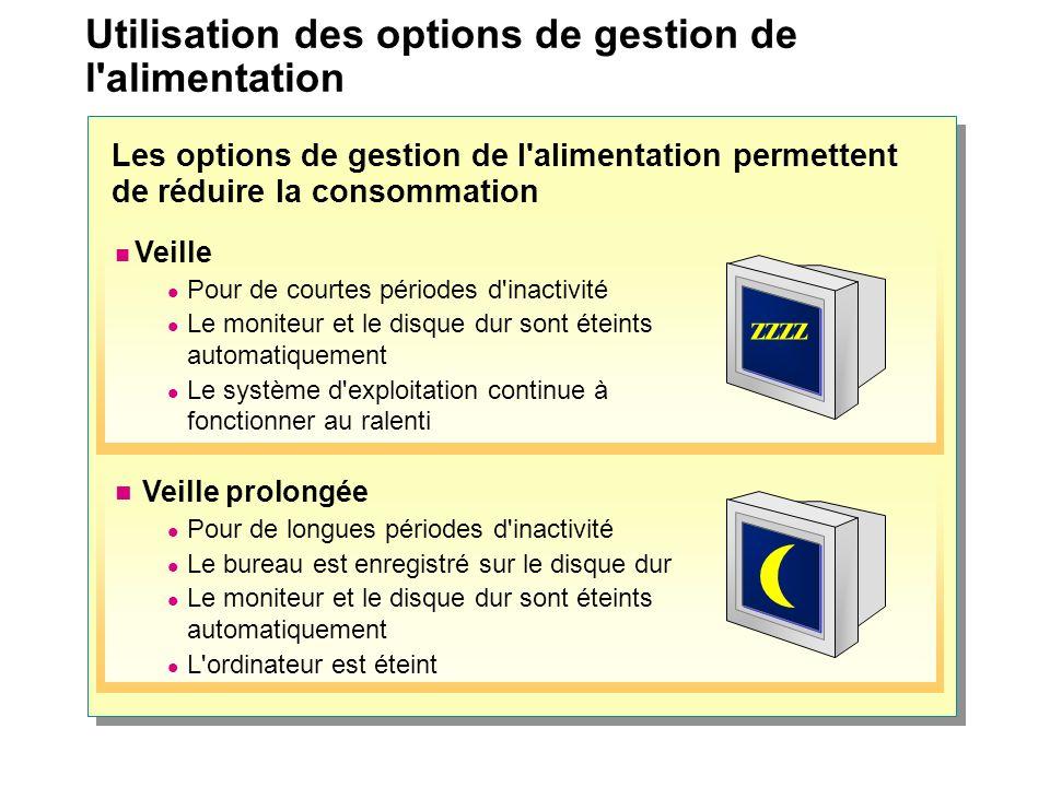 Atelier A : Configuration des options de gestion de l alimentation