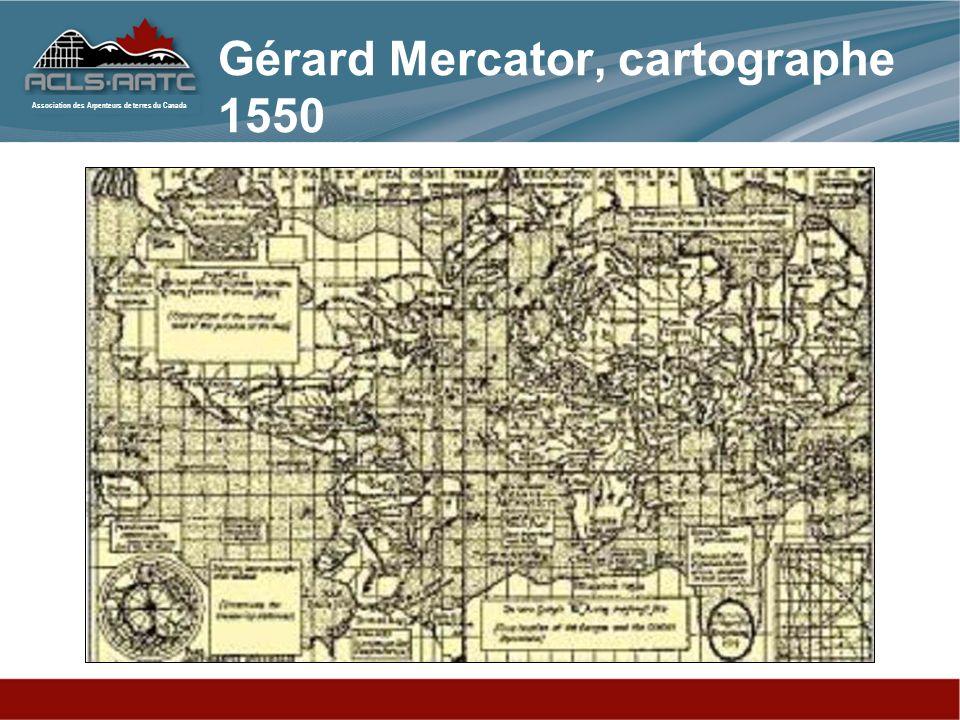 Association des Arpenteurs de terres du Canada Gérard Mercator, cartographe 1550