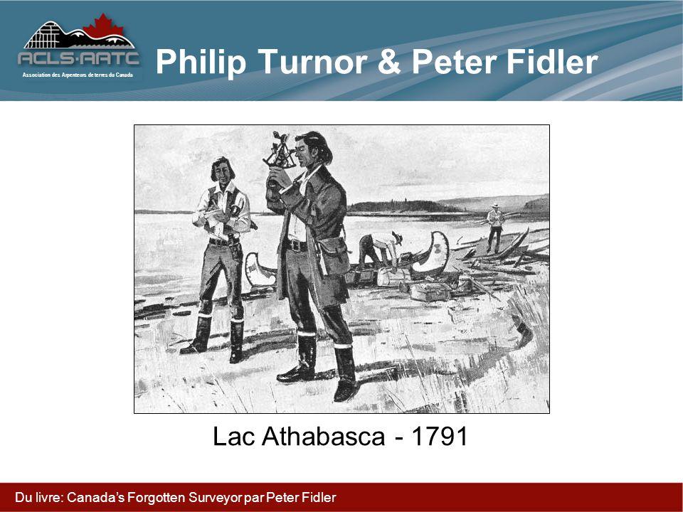 Association des Arpenteurs de terres du Canada Philip Turnor & Peter Fidler Lac Athabasca - 1791 Du livre: Canadas Forgotten Surveyor par Peter Fidler
