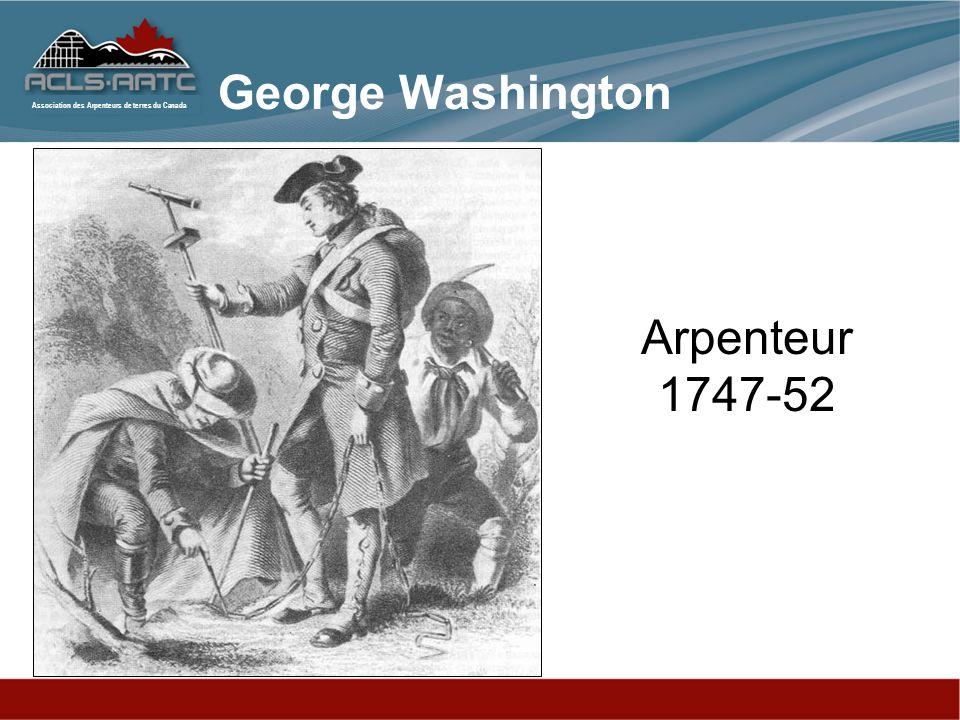 Association des Arpenteurs de terres du Canada Arpenteur 1747-52 George Washington