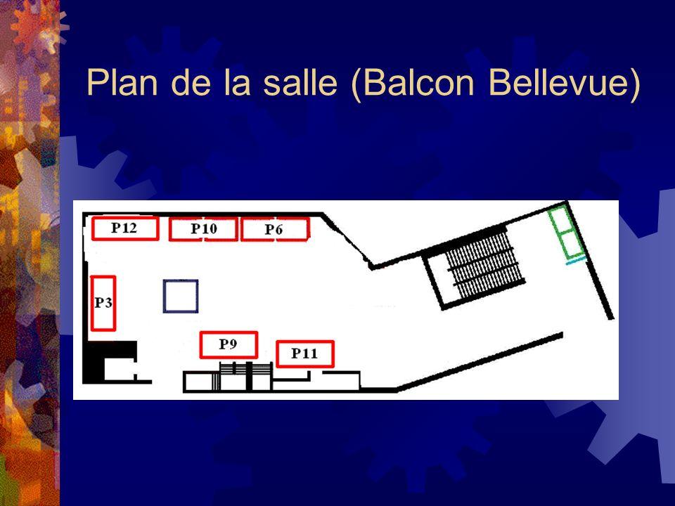Plan de la salle (Balcon Bellevue)