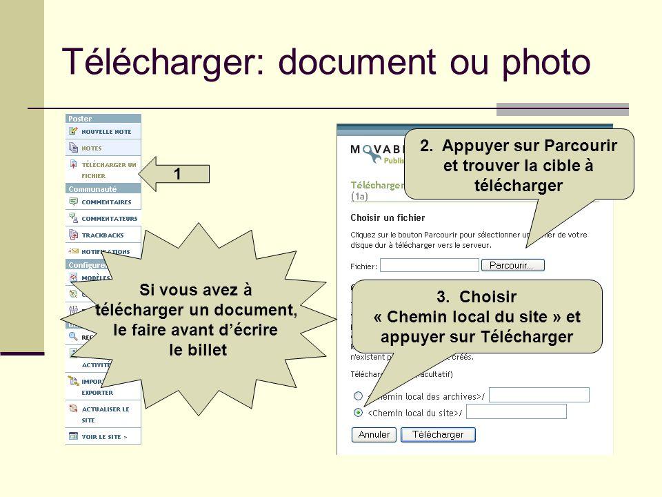 Télécharger: document ou photo 1 3. Choisir « Chemin local du site » et appuyer sur Télécharger 2. Appuyer sur Parcourir et trouver la cible à télécha