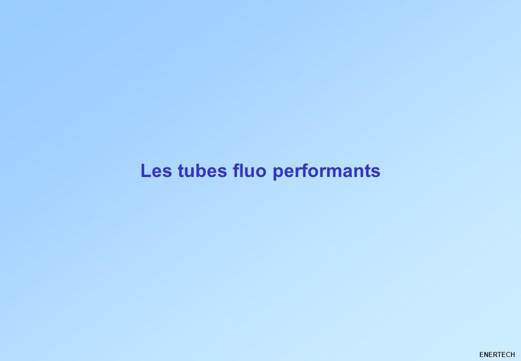 Les tubes fluo performants
