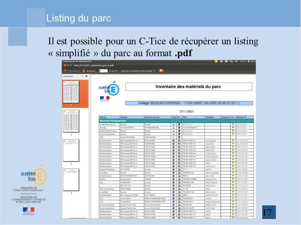 17 Listing du parc Il est possible pour un C-Tice de récupérer un listing « simplifié » du parc au format.pdf