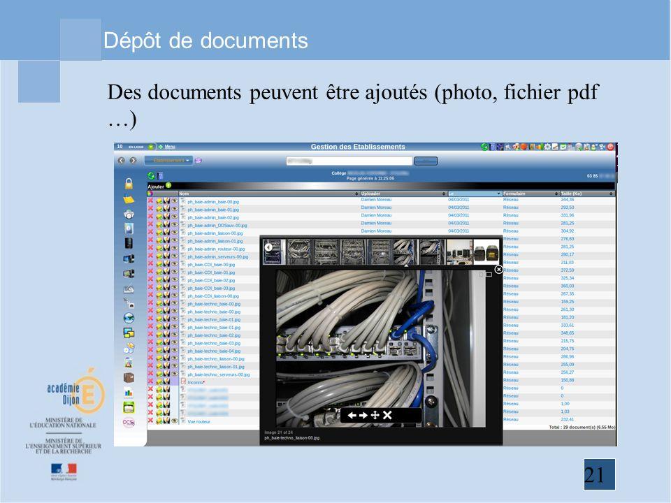 21 Dépôt de documents Des documents peuvent être ajoutés (photo, fichier pdf …)
