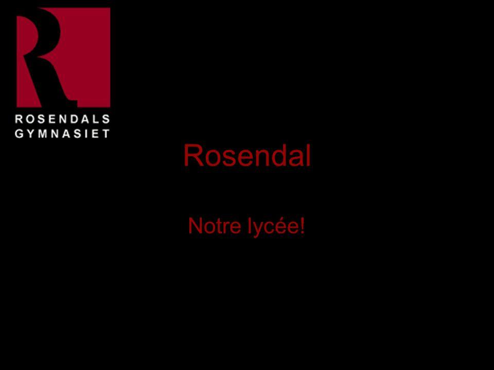 Rosendal Notre lycée!