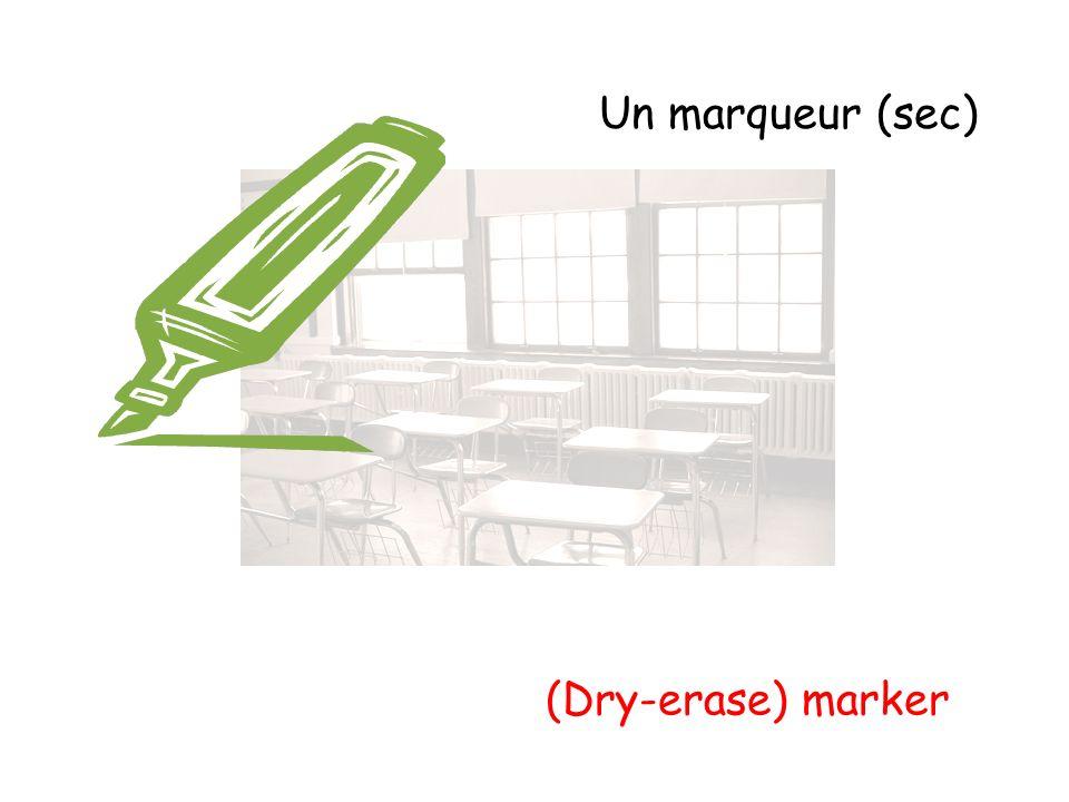 Un marqueur (sec) (Dry-erase) marker