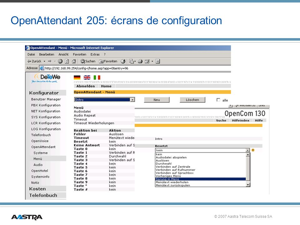 © 2007 Aastra Telecom Suisse SA OpenAttendant 205: écrans de configuration