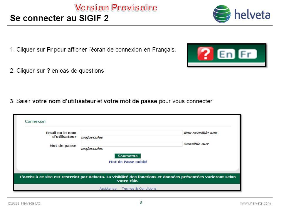 ©2011 Helveta Ltd 39 www.helveta.com 6- Allouer des codes-barres LVD 1.Sélectionner le nom de la Société à partir du menu déroulant 2.
