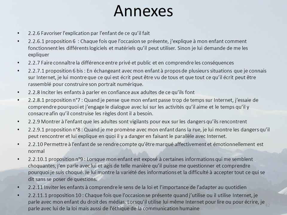 Annexes 2.2.6 Favoriser lexplication par lenfant de ce quil fait 2.2.6.1 proposition 6 : Chaque fois que loccasion se présente, jexplique à mon enfant