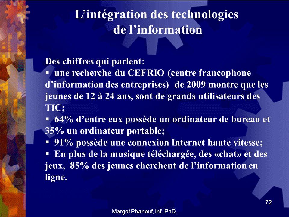 Lintégration des technologies de linformation Des chiffres qui parlent: une recherche du CEFRIO (centre francophone dinformation des entreprises) de 2