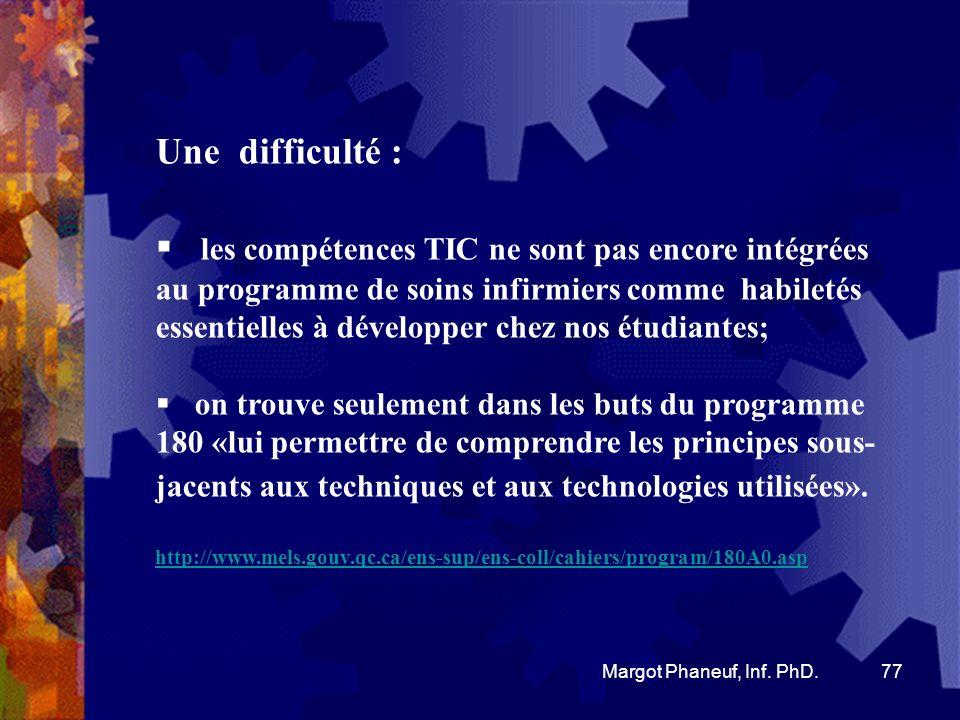 Lintégration des technologies de linformation 78 Margot Phaneuf, Inf.