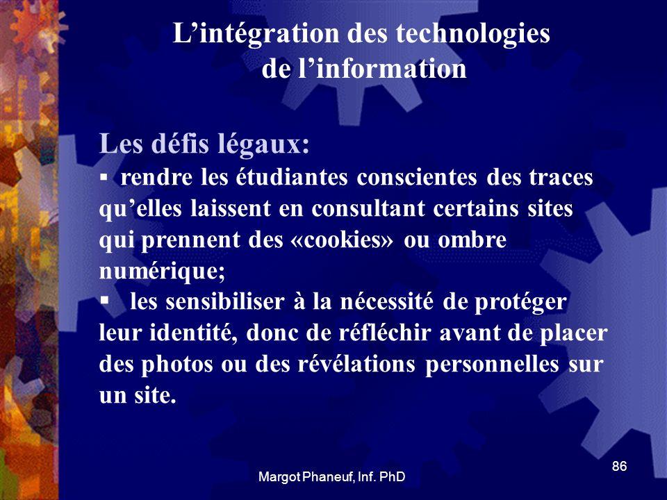 Lintégration des technologies de linformation Les défis légaux: rendre les étudiantes conscientes des traces quelles laissent en consultant certains s