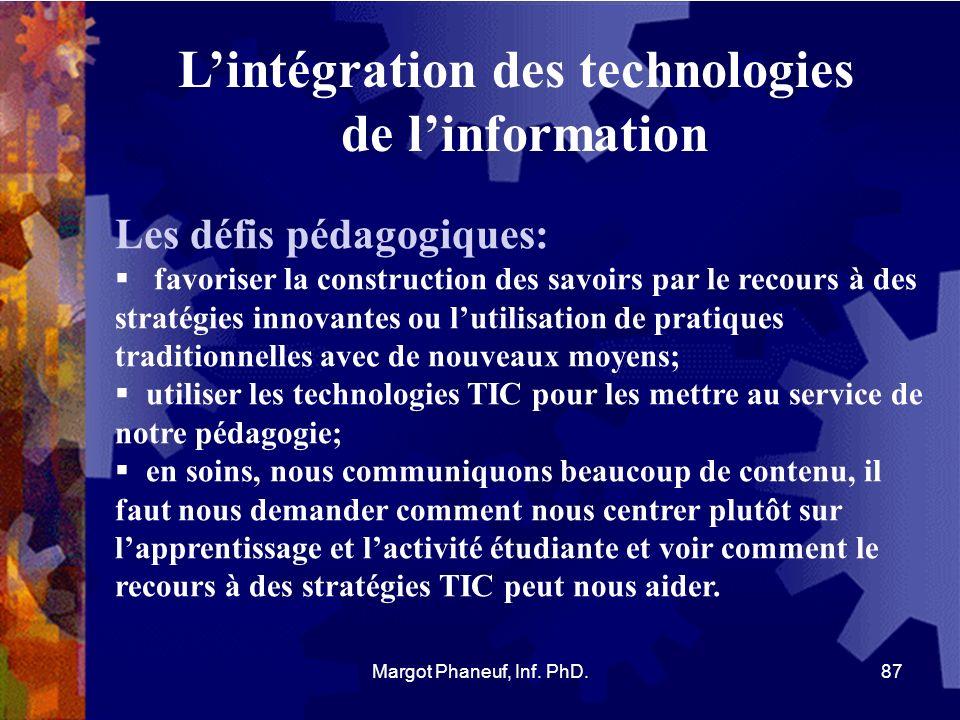 Lintégration des technologies de linformation Les défis pédagogiques: favoriser la construction des savoirs par le recours à des stratégies innovantes