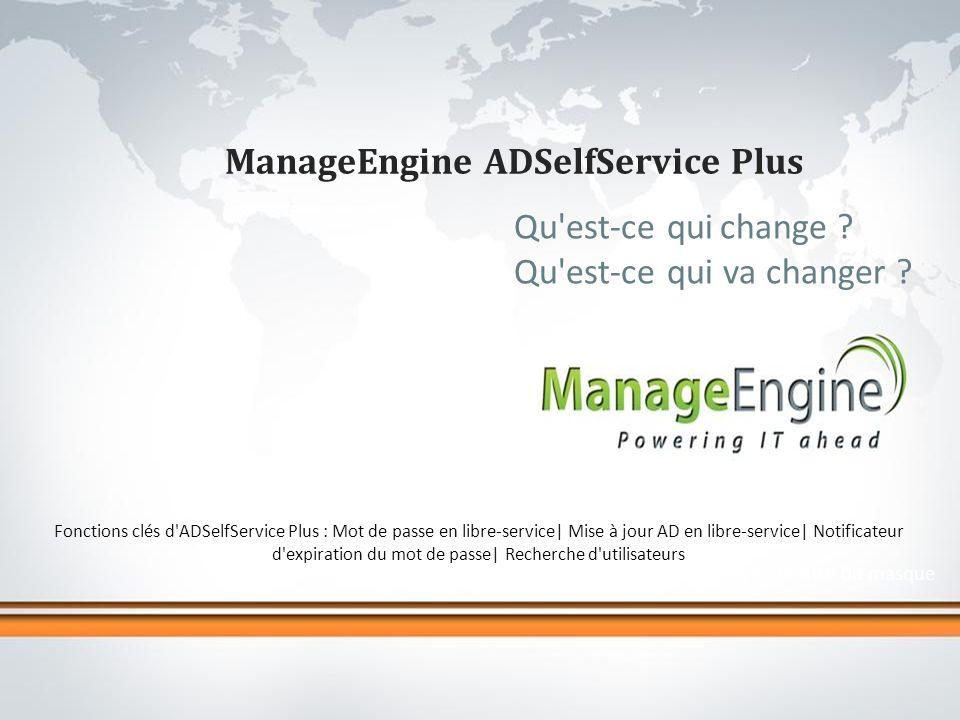 Cliquez pour modifier le style de titre du masque ManageEngine ADSelfService Plus Qu est-ce qui change .