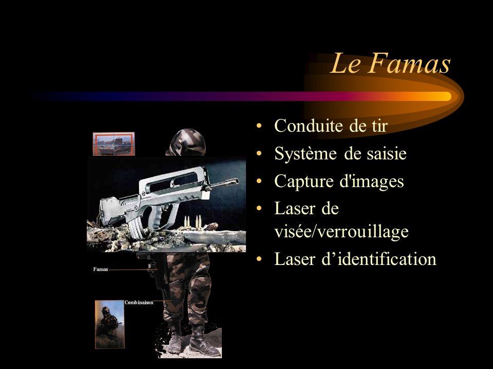 Le Famas Conduite de tir Système de saisie Capture d images Laser de visée/verrouillage Laser didentification