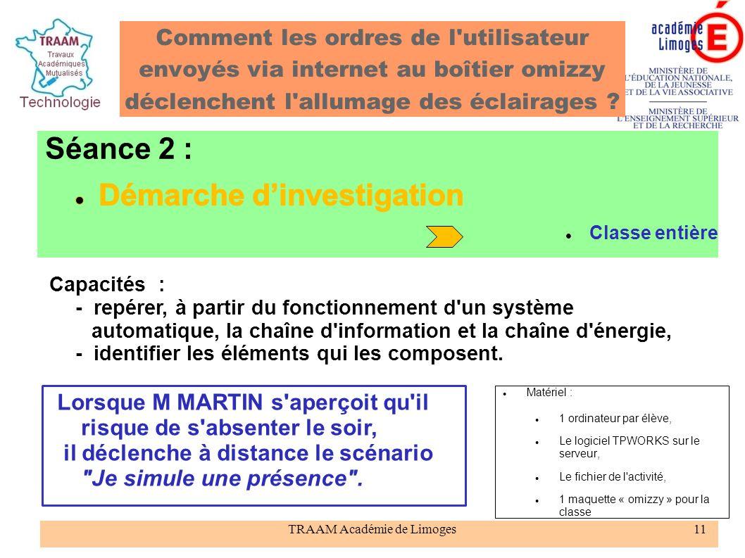 TRAAM Académie de Limoges11 Comment les ordres de l'utilisateur envoyés via internet au boîtier omizzy déclenchent l'allumage des éclairages ? Matérie