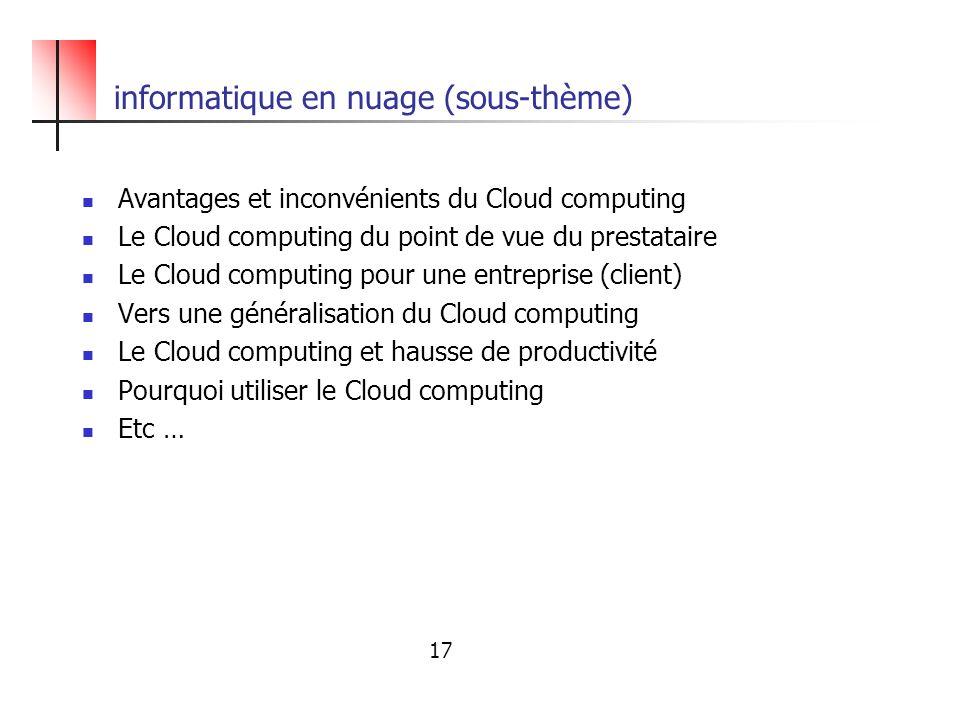 informatique en nuage (sous-thème) Avantages et inconvénients du Cloud computing Le Cloud computing du point de vue du prestataire Le Cloud computing